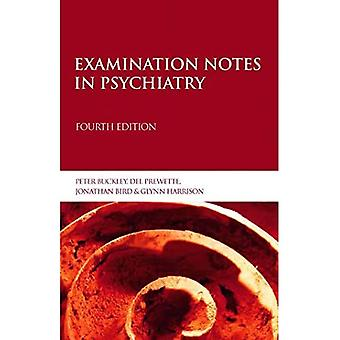 Examination Notes in Psychiatry (Arnold Publication)