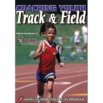 Coaching Youth Track  Field by American Sport Education Program