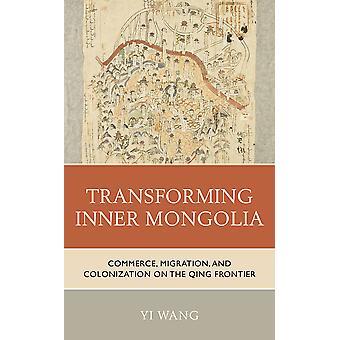 Trasformare la Mongolia Interna