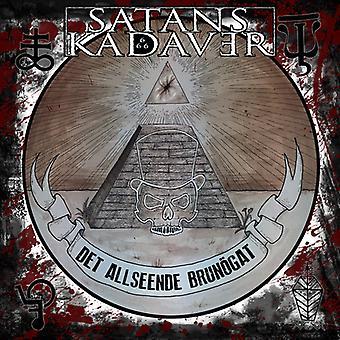 Satans Kadaver - Satans Kadaver / Det Allseende Brunogat [CD] USA import
