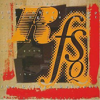Fripp, Robert String Quintet - Bridge Between [CD] USA import