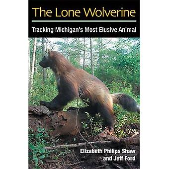 El Wolverine solitario - lza de seguimiento Animal más elusivo de Michigan