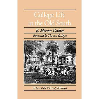 College livet i gamla söder av E. Merton Coulter - 9780820331997 Bo