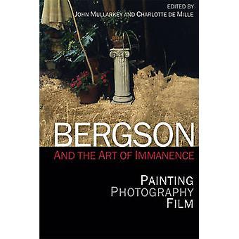 Bergson und die Kunst der Immanenz - Malerei - Fotografie - Film von Jo