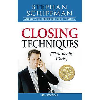 Técnicas de cierre (que en realidad funcionan!) (4ª edición revisada) por Steph
