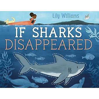 Om hajar försvann av Lily Williams - 9781626724136 bok