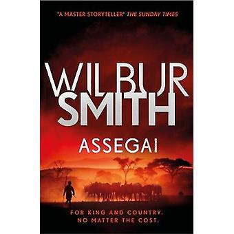 Assegai - The Courtney Series 13 by Wilbur Smith - 9781785766756 Book