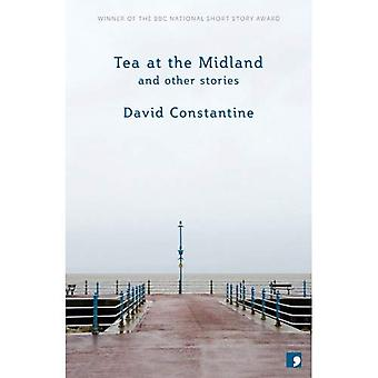 Tea at the Midland: and Other Stories