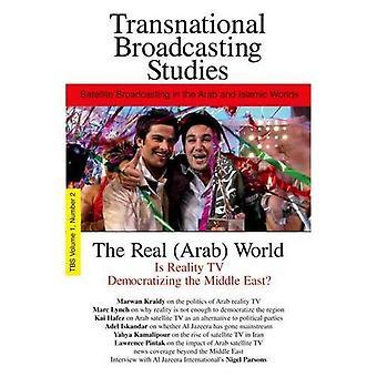 Il reale (Arabi) mondo: v. 2 (studi di Broadcasting transnazionale): v. 2 (studi di Broadcasting transnazionale)