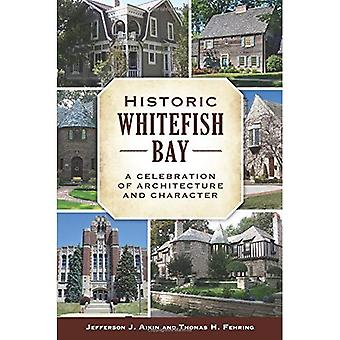 Historic Whitefish Bay: A Celebration of Architecture and Character