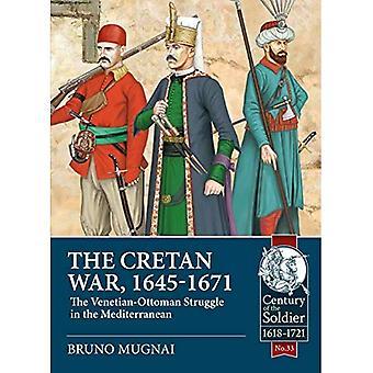 Kretensiska kriget (1645-1671): venetiansk-osmanska kampen i Medelhavet (talet soldaten)