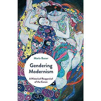 Gendering moderne - eine historische Aufarbeitung des Kanons von Maria B