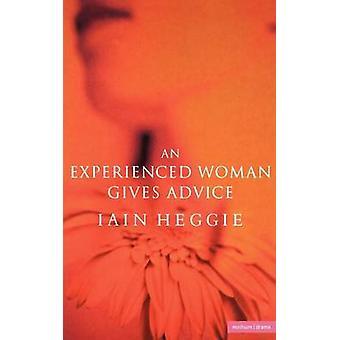 Doświadczona kobieta porady przez Heggie & Iain
