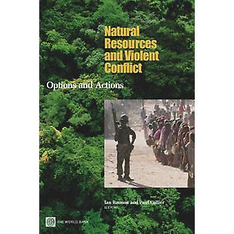 Naturressourcer og voldelige konflikter valg og handlinger af Collier & Paul