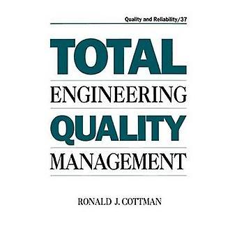 Gestion de la qualité totale de génie par Tatyana & Ronald J.