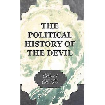 De politieke geschiedenis van de duivel door Defoe & Daniel