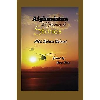 Afghanistan A Collection of Stories by Rahmani & Abdul Rahman
