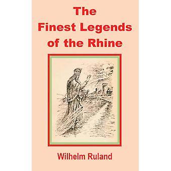 Plus belles légendes du Rhin la par Ruland & Wilhelm