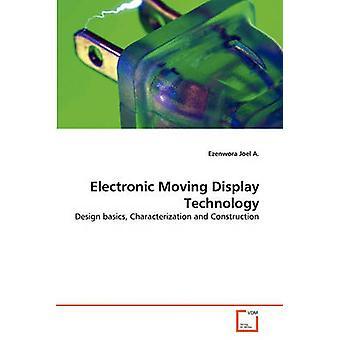 Elektronischen beweglichen Display-Technologie von Joel A. & Ezenwora