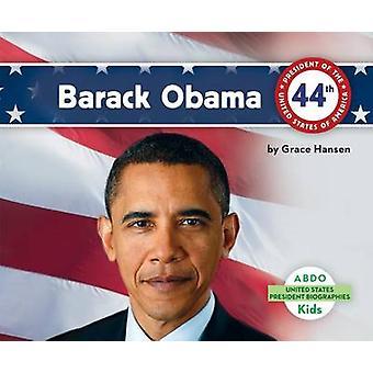 Barack Obama by Grace Hansen - 9781629700861 Book