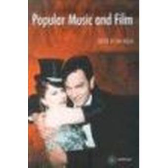 Popular Music and Film by Ian Inglis - 9781903364710 Book