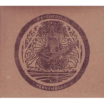 Psychedlic Pernambuco - Psychedlic Pernambuco [Vinyl] USA import