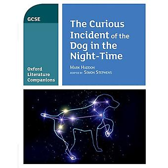Oxford Literature Companions The Curious Incident of the Dog in the Nighttime by Julia Waines & Peter Buckroyd