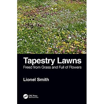 Tapestry Lawns by Lionel Smith