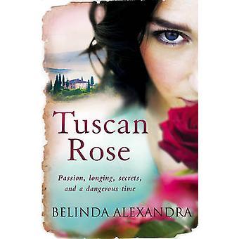 Tuscan Rose by Alexandra & Belinda