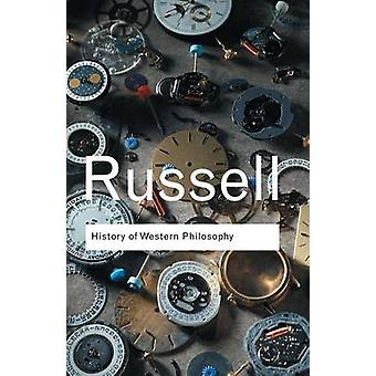 History of Western Philosophy by Bertrand Russell - 9780415325059 Book