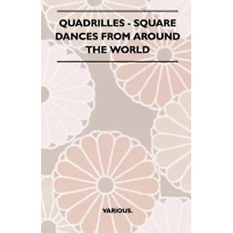 Quadrilles  Square Dances from Around the World by Various