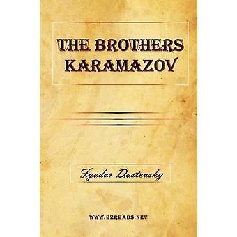The Brothers Karamazov by Dostoevsky & Fyodor Mikhailovich
