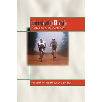 Comenzando El Viaje by Neighbour & Ralph W.