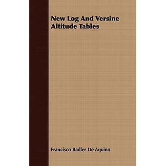 New Log And Versine Altitude Tables by De Aquino & Francisco Radler