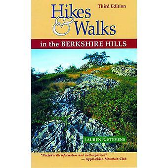 Hikes  Walks in the Berkshire Hills by Stevens & Lauren R.