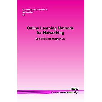 Online Learning Methods for Networking by Tekin & Cem