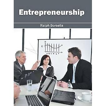 Entrepreneurship by Borsella & Ralph
