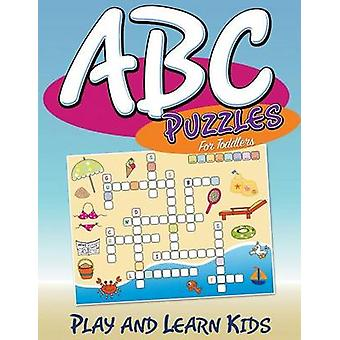 ABC Puzzles For Toddlers Play and Learn Kids by Publishing LLC & Speedy