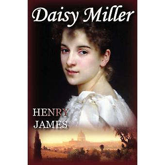 Daisy Miller by James & Henry