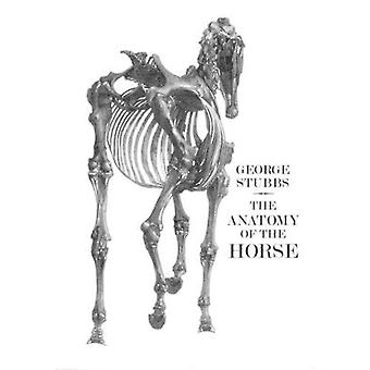 Anatomy of the Horse by George Stubbs