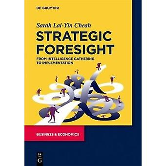 Strategic Foresight Acceleration Technological Change by Sarah LaiYin Cheah