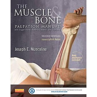 The Muscle and Bone Palpation Manual with Trigger Points - Referral P