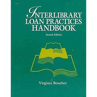 Interlibrary Loans Practices Handbook (2nd edition) by Virginia Bouch