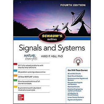 Schaum's Outline of Signals and Systems - Fourth Edition by Hwei Hsu