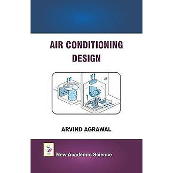 Air Conditioning Design by Arvind Agrawal - 9781781831229 Book