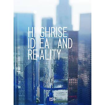 Highrise - Idea and Reality by Museum fur Gestaltung Zurich - 97837757