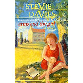 Arms and the Girl by Stevie Davies - 9780704343092 Book