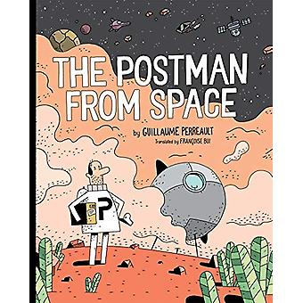The Postman From Space by Guillaume Perreault - 9780823445844 Book