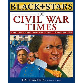 Musta tähdet sisällissodan Times Jim Haskins - 9780471220695 kirja