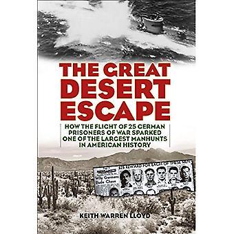The Great Desert Escape - How the Flight of 25 German Prisoners of War
